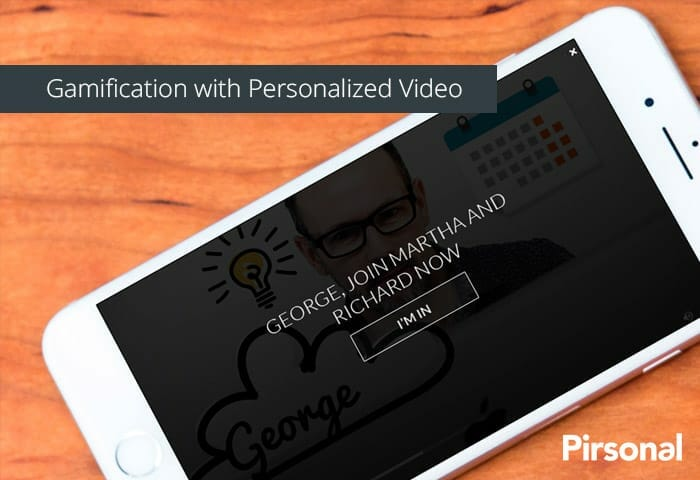 Gamification with personalized video example